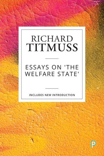 9781447349518: Essays on the Welfare State