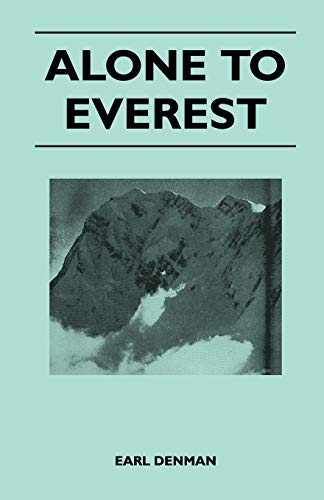 9781447400226: Alone to Everest