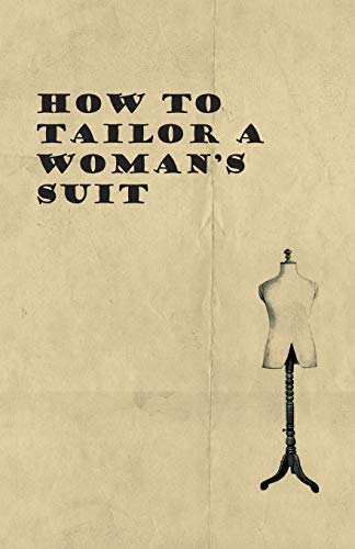 9781447401476: How to Tailor A Woman's Suit