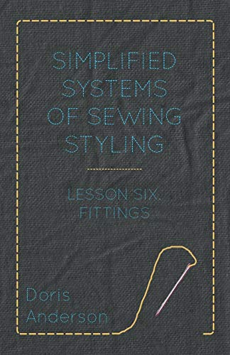 Simplified Systems of Sewing Styling - Lesson: Doris Anderson