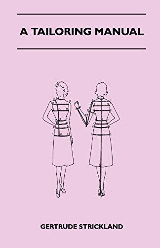 9781447401674: A Tailoring Manual