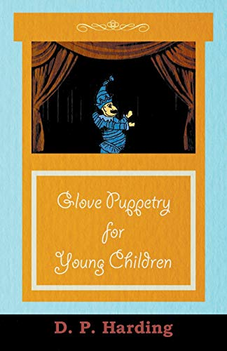 Glove Puppetry for Young Children: D. P. Harding