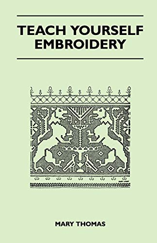 Teach Yourself Embroidery (1447401999) by Thomas, Mary