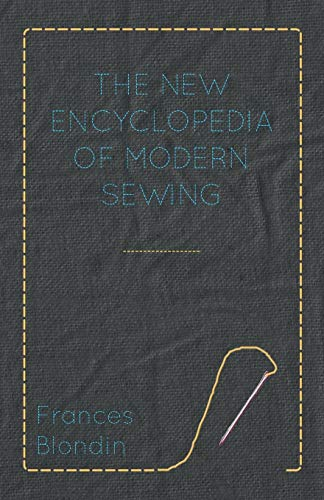 9781447402015: The New Encyclopedia of Modern Sewing