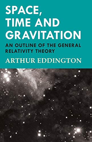 9781447402244: Space, Time and Gravitation - An Outline of the General Relativity Theory