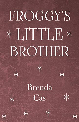 Froggy's Little Brother: Brenda