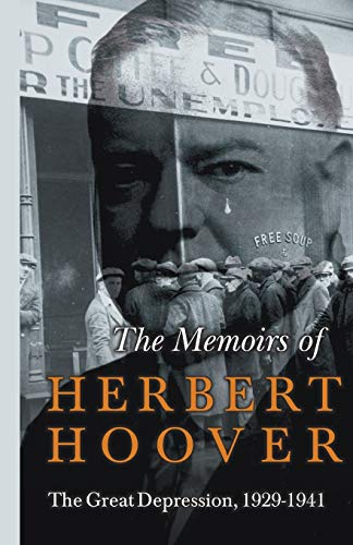 9781447402473: The Memoirs of Herbert Hoover - The Great Depression, 1929-1941