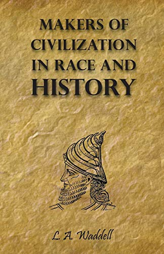 9781447403678: Makers of Civilization in Race and History
