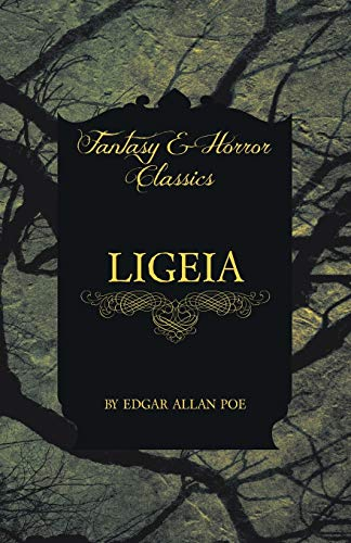 9781447404064: Ligeia (Fantasy and Horror Classics)