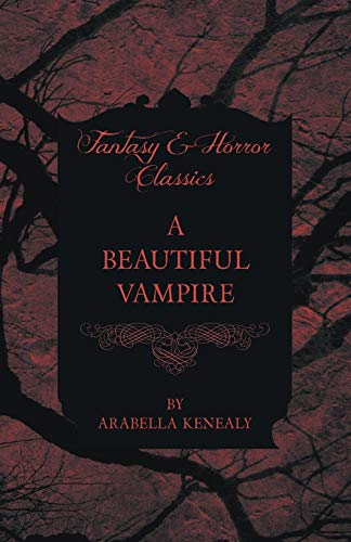 9781447404750: A Beautiful Vampire (Fantasy and Horror Classics)