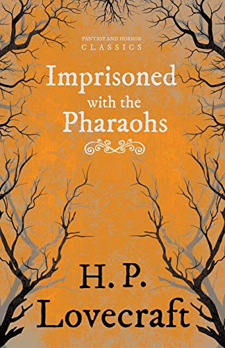 9781447405498: Imprisoned with the Pharaohs (Fantasy and Horror Classics)
