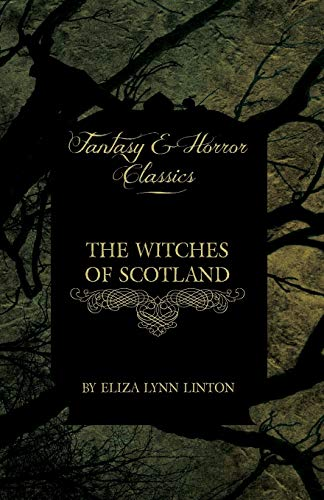 9781447405719: The Witches of Scotland (Fantasy and Horror Classics)