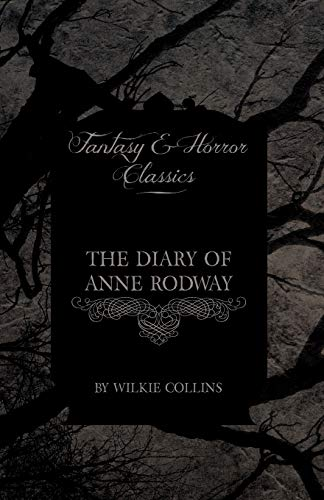 9781447405795: Collins, W: Diary of Anne Rodway (Fantasy and Horror Classic