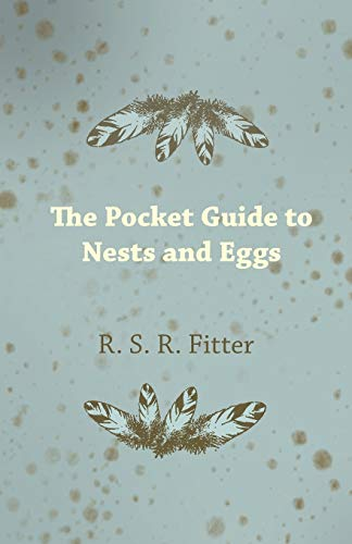 The Pocket Guide to Nests and Eggs (1447410416) by R. S. R. Fitter