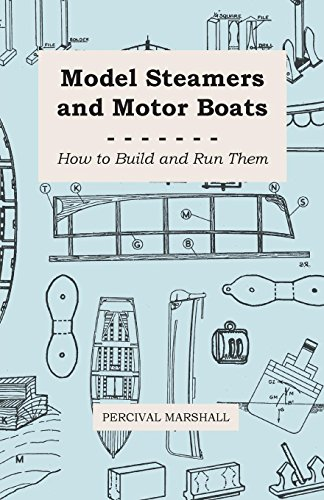 Model Steamers and Motor Boats - How: Percival Marshall