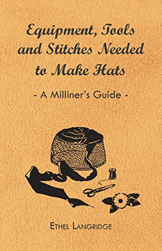 Equipment, Tools and Stitches Needed to Make: Ethel Langridge