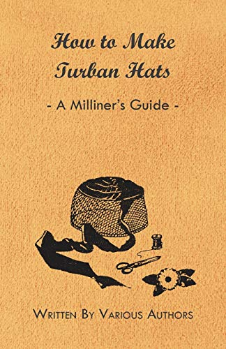 How to Make Turban Hats - A: Various
