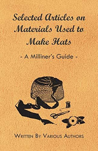 Selected Articles on Materials Used to Make: Various