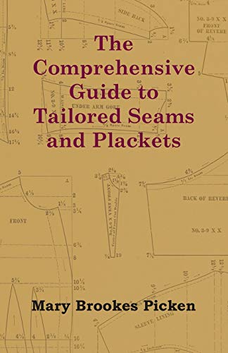 9781447413363: The Comprehensive Guide to Tailored Seams and Plackets