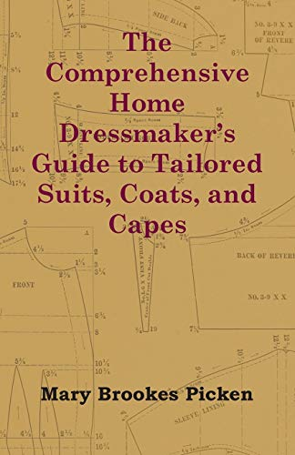 9781447413370: The Comprehensive Home Dressmaker's Guide to Tailored Suits, Coats, and Capes