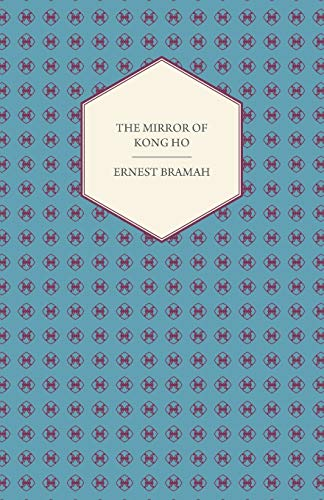9781447417750: The Mirror of Kong Ho