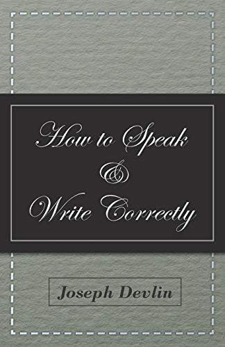9781447417996: How to Speak and Write Correctly