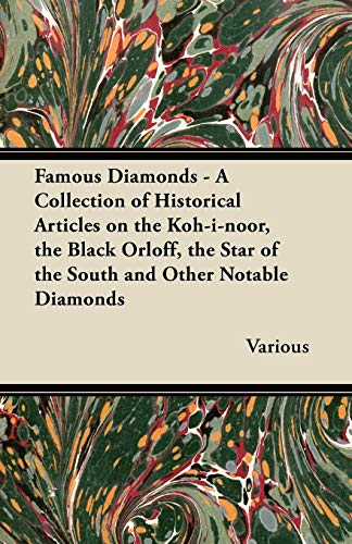 Famous Diamonds - A Collection of Historical: Various