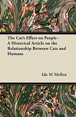 9781447420774: The Cat's Effect on People - A Historical Article on the Relationship Between Cats and Humans
