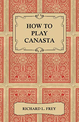 9781447421443: How to Play Canasta