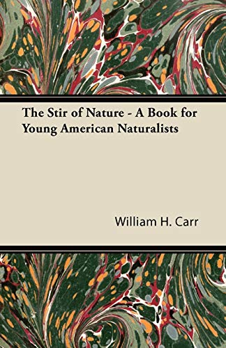 9781447426530: The Stir of Nature - A Book for Young American Naturalists