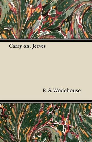 9781447427247: Carry on, Jeeves