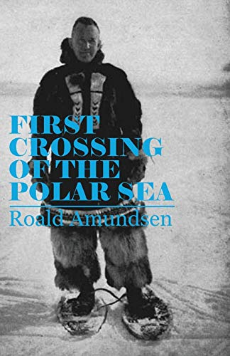 9781447427346: First Crossing of the Polar Sea