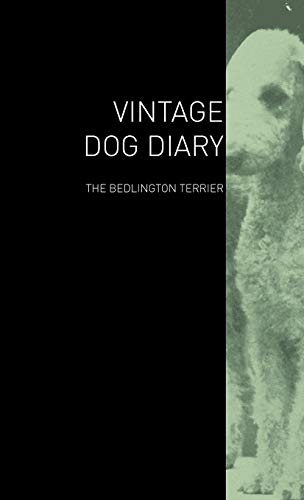 The Vintage Dog Diary - The Bedlington Terrier