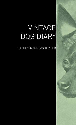 The Vintage Dog Diary - The Black and Tan Terrier