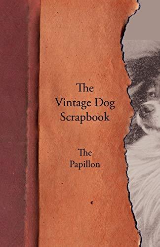 9781447429227: The Vintage Dog Scrapbook - The Papillon