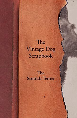 9781447429555: The Vintage Dog Scrapbook - The Scottish Terrier