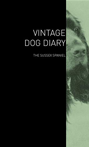 The Vintage Dog Diary - The Sussex Spaniel