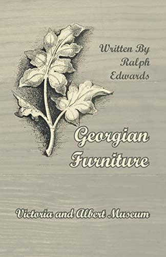 9781447435600: Georgian Furniture - Victoria and Albert Museum