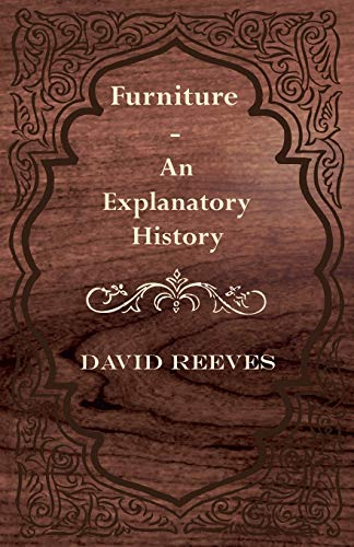 9781447435877: Furniture - An Explanatory History