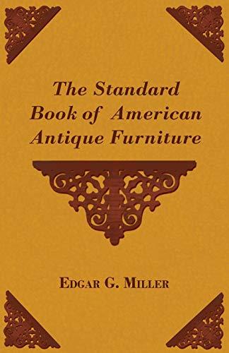 9781447436164: The Standard Book of American Antique Furniture