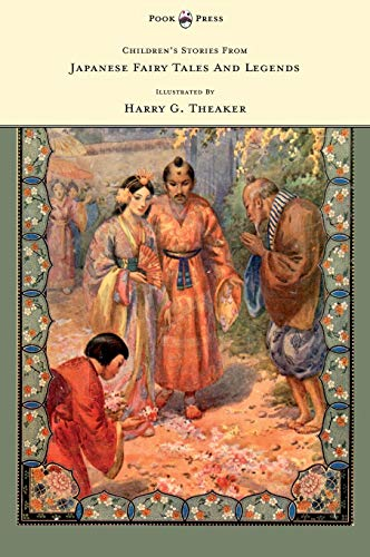 9781447437925: Children's Stories From Japanese Fairy Tales & Legends - Illustrated by Harry G. Theaker
