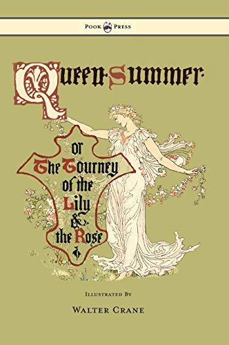 9781447438106: Queen Summer - Or The Tourney Of The Lily And The Rose