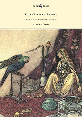 9781447449058: Folk-Tales of Bengal - With 32 Illustrations in Colour by Warwick Goble