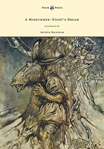 9781447449119: A Midsummer-Night's Dream - llustrated by Arthur Rackham