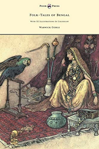 9781447449416: Folk-Tales of Bengal - With 32 Illustrations in Colour by Warwick Goble