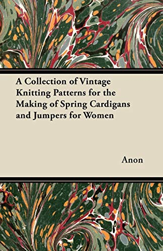 A Collection of Vintage Knitting Patterns for the Making of Spring Cardigans and Jumpers for Women