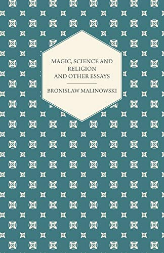 9781447456063: Magic, Science and Religion and Other Essays