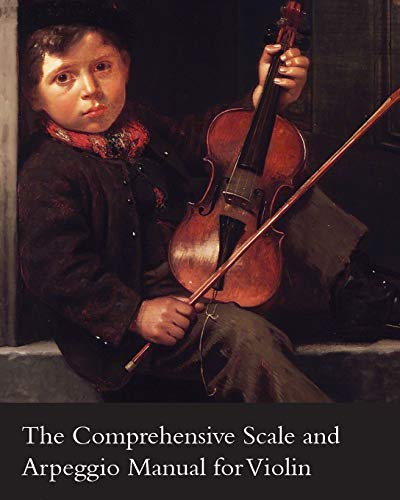 9781447458036: The Comprehensive Scale and Arpeggio Manual for Violin