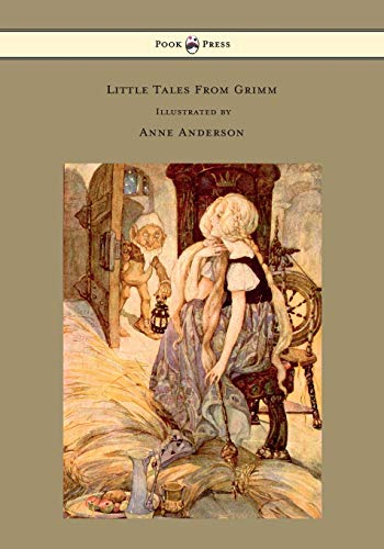 Little Tales From Grimm - Illustrated by Anne Anderson (9781447458265) by Grimm Brothers