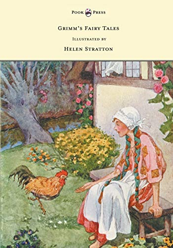 Grimm's Fairy Tales - With Many Illustrations in Colour and in Black-And-White by Helen Stratton (9781447458357) by Grimm Brothers